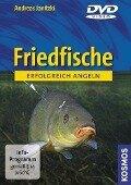 Erfolgreich angeln: Friedfische - Andreas Janitzki