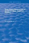 Water Supply Development for Membrane Water Treatment Facilities - Thomas M. Missimer