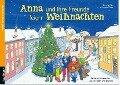 Anna und ihre Freunde feiern Weihnachten - Stephan Sigg