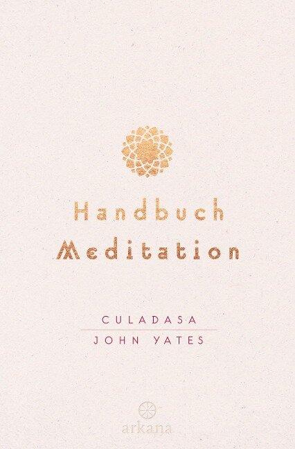 Handbuch Meditation - Culadasa John Yates
