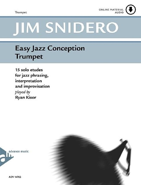 Easy Jazz Conception Trumpet - Jim Snidero