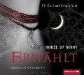 House of Night 03. Erwählt - P. C. Cast, Kristin Cast
