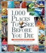 1000 Places To See Before You Die - Reisekalender 2019