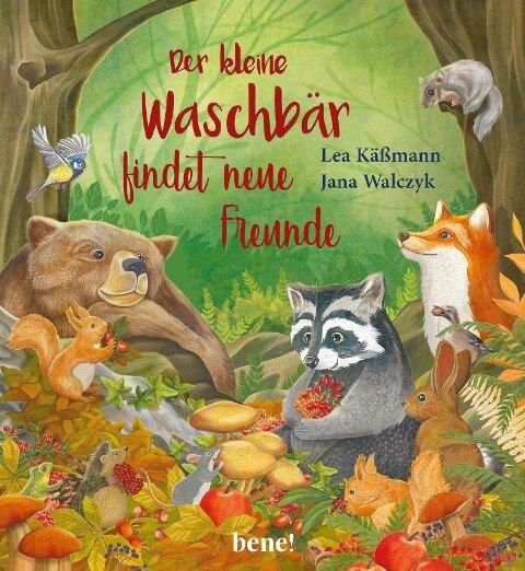 Der kleine Waschbär findet neue Freunde - ein Bilderbuch für Kinder ab 2 Jahren - Lea Käßmann