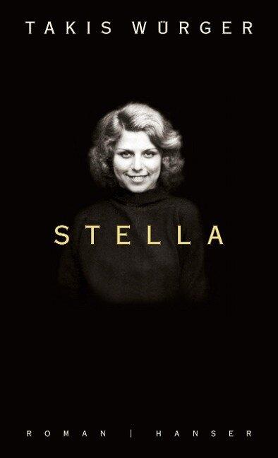 Stella - Takis Würger