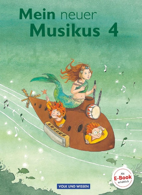 Mein neuer Musikus 4. Schuljahr. Schülerbuch - Anne Boss, Anja-Maria Gläser, Sonja Hoffmann