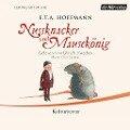 Nussknacker und Mausekönig - E. T. A. Hoffmann, Otto Lechner