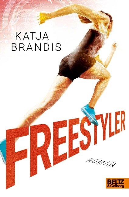 Freestyler - Katja Brandis