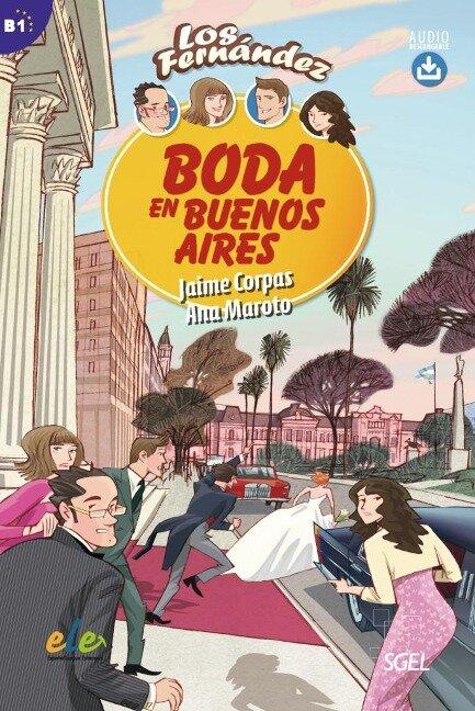 Boda en Buenos Aires - Jaime Corpas, Ana Maroto