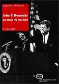 John F. Kennedy. Der schwache Präsident - Magdalena Freischlad