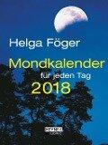 Mondkalender für jeden Tag 2018 Taschenkalender - Helga Föger
