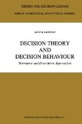 Decision Theory and Decision Behaviour - Anatol Rapoport