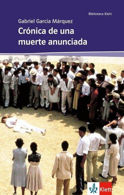 Crónica de una muerte anunciada - Gabriel G Márquez