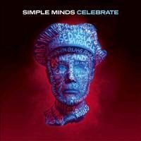 Celebrate The Greatest Hits - Simple Minds