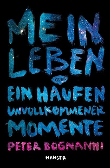 Mein Leben oder ein Haufen unvollkommener Momente - Peter Bognanni