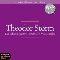 Der Schimmelreiter / Immensee / Viola Tricolor (Ungekürzt) - Theodor Storm