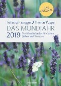Das Mondjahr 2019. Der Mondkalender für Garten, Balkon und Terrasse - Johanna Paungger, Thomas Poppe