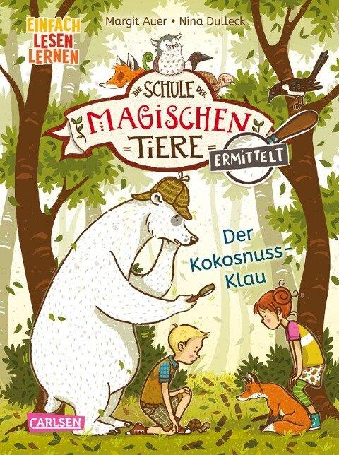 Die Schule der magischen Tiere ermittelt 3: Der Kokosnuss-Klau (Zum Lesenlernen) - Margit Auer