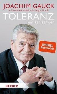 Toleranz: einfach schwer - Joachim Gauck