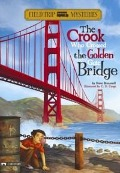 Crook Who Crossed the Golden Gate Bridge - Steve Brezenoff
