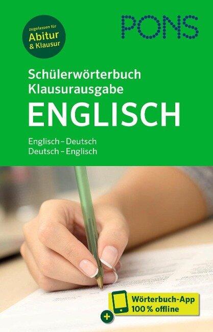 PONS Schülerwörterbuch Klausurausgabe Englisch -