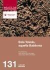 Esta Toledo, aquella Babilonia - Juan Antonio Belmonte Marín, Juan Carlos Oliva Mompeán