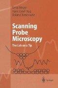 Scanning Probe Microscopy - Roland Bennewitz, Hans Josef Hug, Ernst Meyer