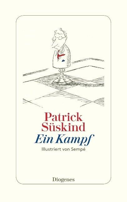 Ein Kampf - Patrick Süskind