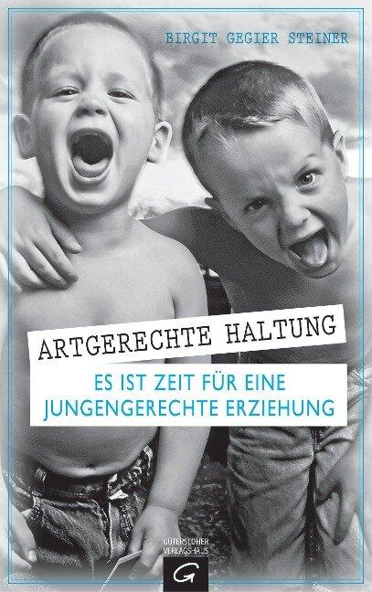Artgerechte Haltung - Birgit Gegier Steiner