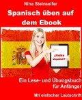 Spanisch üben auf dem Ebook - Nina Steinseifer