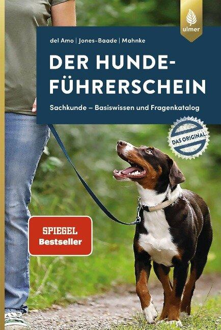 Der Hundeführerschein - Das Original - Celina del Amo, Renate Jones-Baade, Karina Mahnke