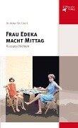 Frau Edeka macht Mittag - Andrea Reichert
