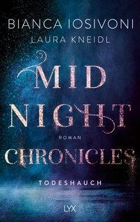 Midnight Chronicles - Todeshauch - Bianca Iosivoni, Laura Kneidl