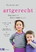 artgerecht - Das andere Kleinkinderbuch - Nicola Schmidt