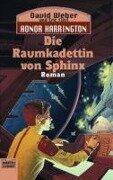 Die Raumkadettin von Sphinx - David Weber, Eric Flint