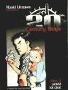 20th Century Boys 2, ¡Abrid los ojos! - Naoki Urasawa