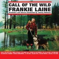Call Of The Wild - Frankie Laine