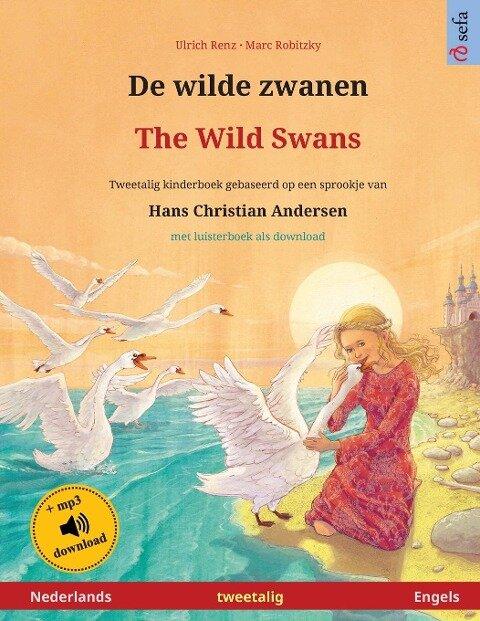 De wilde zwanen - The Wild Swans (Nederlands - Engels) - Ulrich Renz