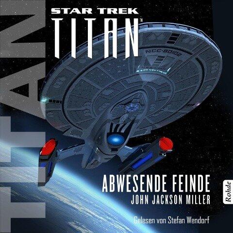 Star Trek - Titan: Abwesende Feinde - John Jackson Miller