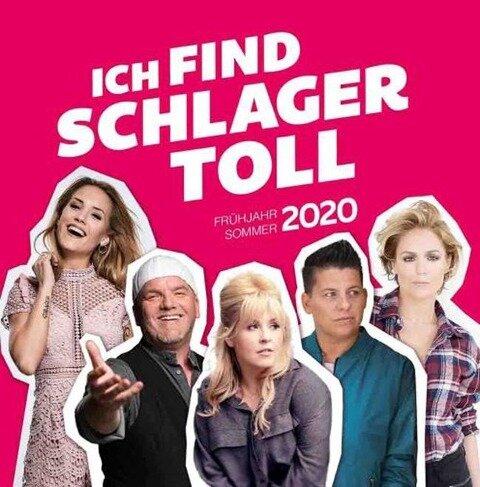 Ich find Schlager toll - Frühjahr/Sommer 2020 -