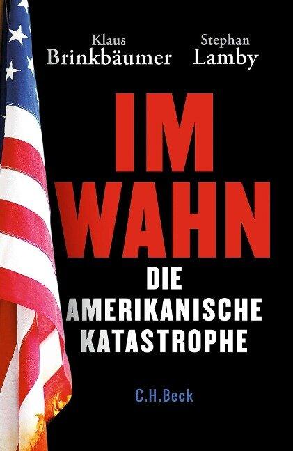 Im Wahn - Klaus Brinkbäumer, Stephan Lamby