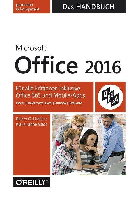 Microsoft Office 2016 - Das Handbuch - Rainer G. Haselier, Klaus Fahnenstich