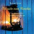 Ich suche einen Menschen - Rainer Gross