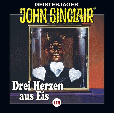John Sinclair - Folge 119. Drei Herzen aus Eis - Jason Dark