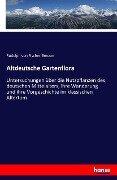 Altdeutsche Gartenflora - Rudolph Von Fischer-Benzon