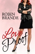 Love Proof - Robin Brande