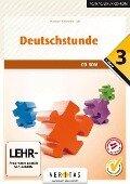Deutschstunde 3. Schuljahr. CD-ROM zum Sprachbuch (Neubearbeitung) -