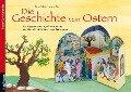 Die Geschichte von Ostern - Renate Schupp