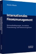 Internationales Finanzmanagement - Martin Bösch