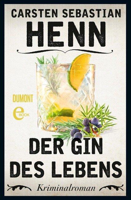 Der Gin des Lebens - Carsten Sebastian Henn